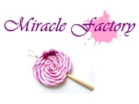 miracle factory